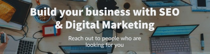 Build your online business with SEO & Digital Marketing